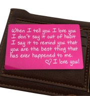 Engraved When i Tell You i Love You Metal Card Wallet Card