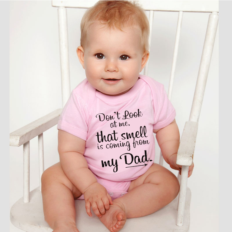 Don't Look At Me that Smell is Coming From my Dad Baby Romper